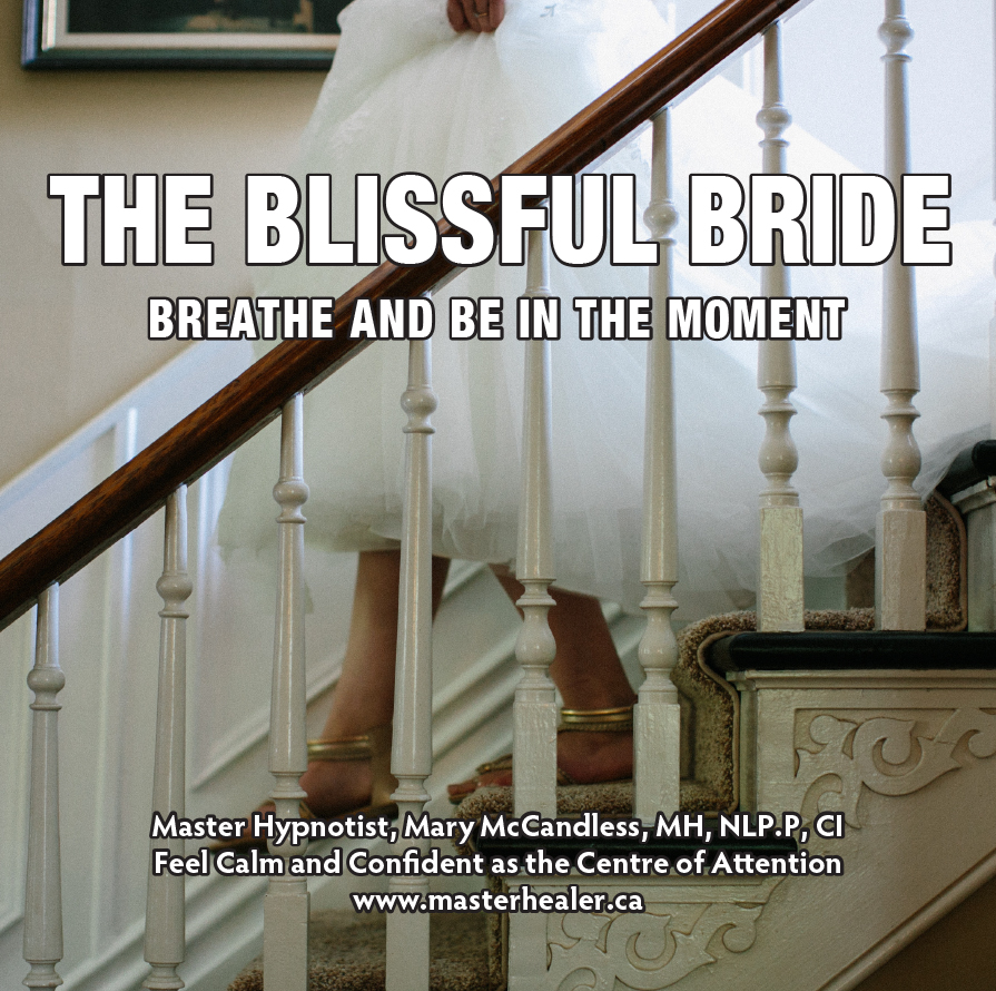 The Blissful Bride ~ Breathe & Be in the Moment CD