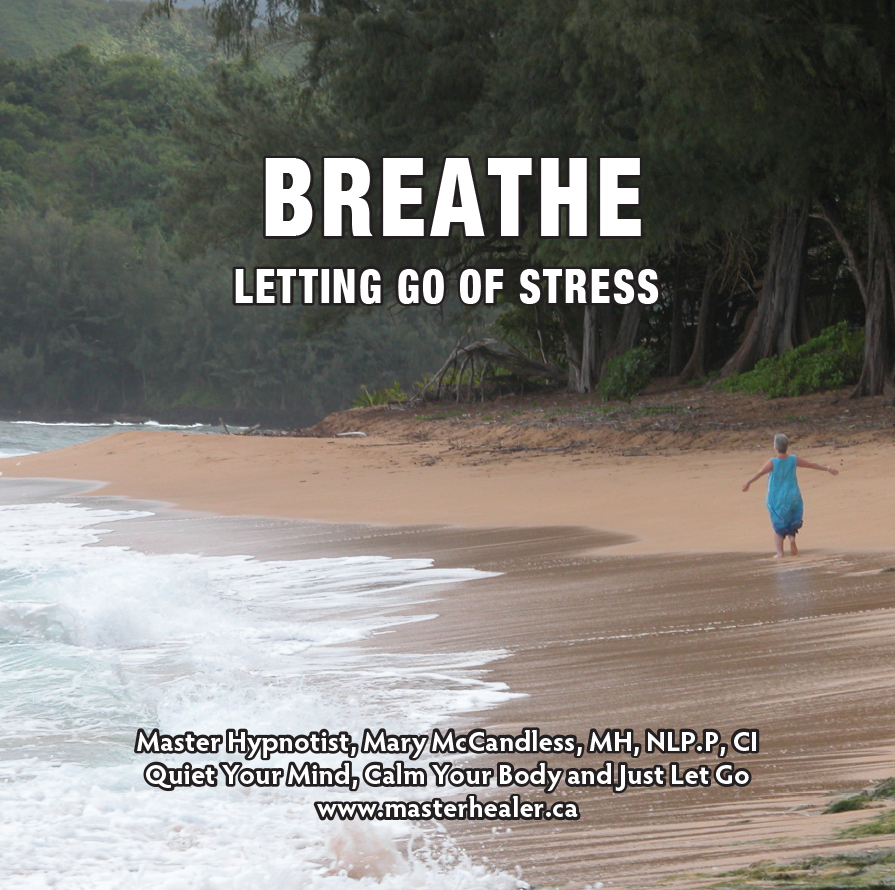 Breathe ~ Letting Go of Stress CD