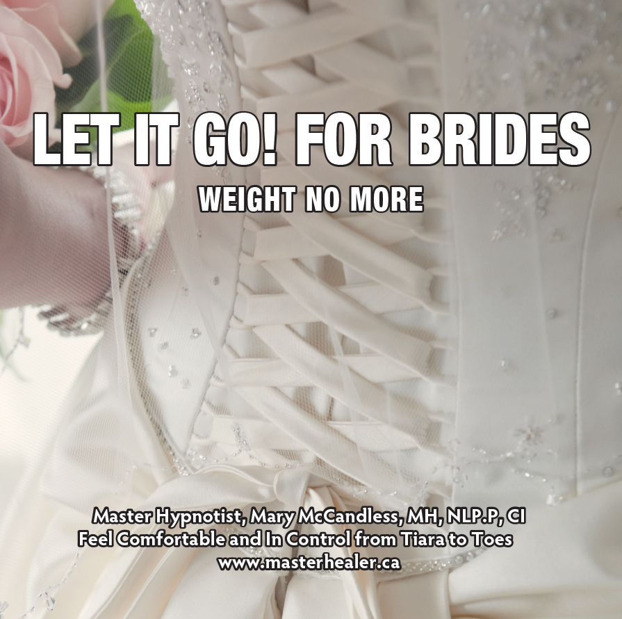 Let It Go! For Brides ~ Weight No More CD