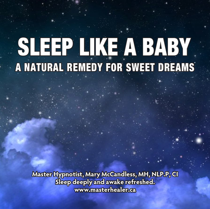 Sleep Like a Baby ~ A Natural Remedy for Sweet Dreams MP3